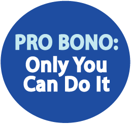 "dark blue circle with light blue sans serif writing ""PRO BONO:"" over smaller white similar text reading ""Only You Can Do It"""