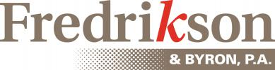 "gray-brown serif text reading ""Fredrikson"" with a red letter ""k"" above a white-to-gray/brown gradient line containing sans-serif text reading ""& BYRON, P.A."" logo"