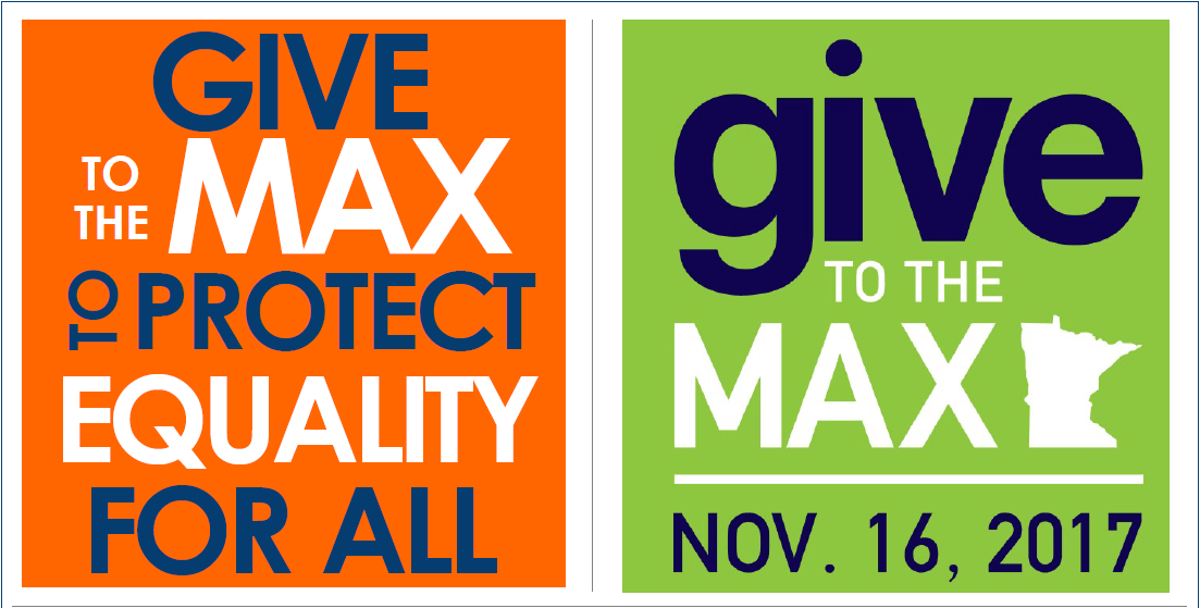 "orange square with blue and white text reading ""give to the max to protect equality for all"" to the left of a green square logo with blue and white text reading ""give to the max nov. 16, 2017"" with a white shape of the state of minnesota"