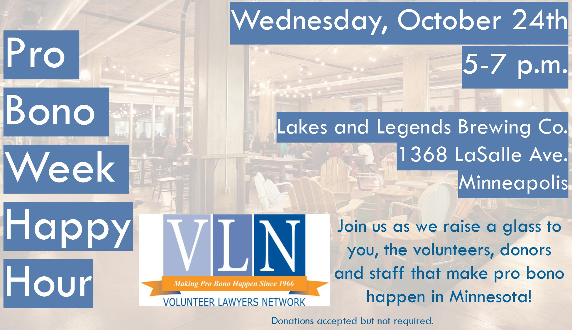 """faded photo of a tap room under blue-highlighted white text reading """"pro bono week happy hour"""" with event details and a VLN logo"""
